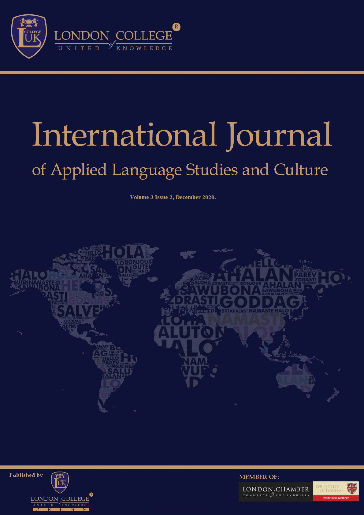 View Vol. 2 No. 2 (2019): THE INTERNATIONAL JOURNAL OF APPLIED LANGUAGE STUDIES AND CULTURE (IJALSC)